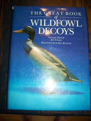 The Great Book of Wildfowl Decoys 1