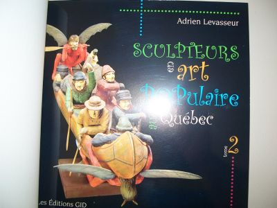 Sculpteurs  et art populaire du Quebec 4