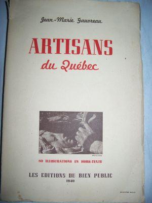 Artisans du Quebec Jean Marie Gauvreau 1