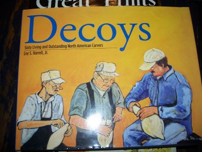 Decoys Sixty living and outstanding North American carvers 1