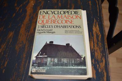 Encyclopédie de la maison Québécoise 1