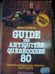 Guide des antiquités Québécoises de Michel Ste Marie1
