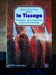Le tissage Janine & Jean Pierre Habert